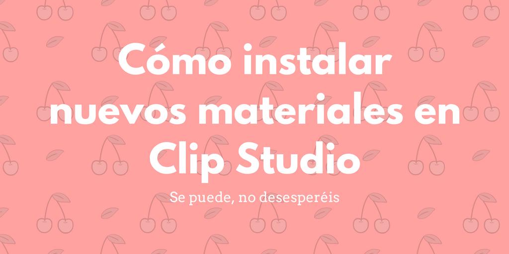 Cómo instalar nuevos materiales en el Clip Studio